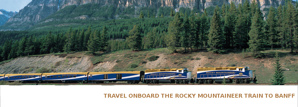 Travel onboard the Rocky Mountaineer Train to Banff